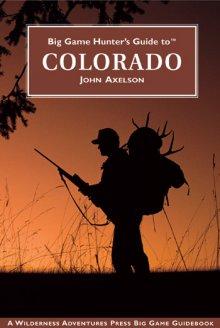 big_game_hunters_guide_to_colorado