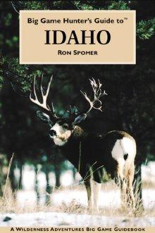 big_game_hunters_guide_to_idaho