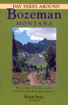 day_hikes_around_bozeman_montana_3rd_ed