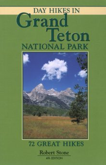 day_hikes_in_grand_teton_national_park_4th_edition