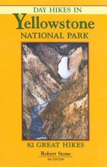 day_hikes_in_yellowstone_national_park_4th_edition