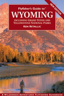 flyfishers_guide_to_wyoming_2nd_edition