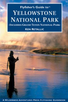flyfishers_guide_to_yellowstone_national_park