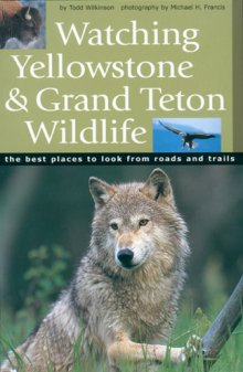 watching_yellowstone_and_grand_teton_wildlife